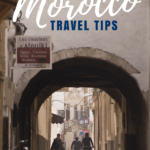 Going to Morocco for the first time? These Morocco travel tips will tell you what to expect and how to prepare. It's a must-read travel guide and FAQ!