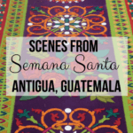 Semana Santa (Antigua, Guatemala) is a festive week of the year immediately preceding Easter. Pictures & videos of the event, processions, and carpets. PHOTO INTENSIVE POST