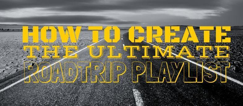 create road trip playlist