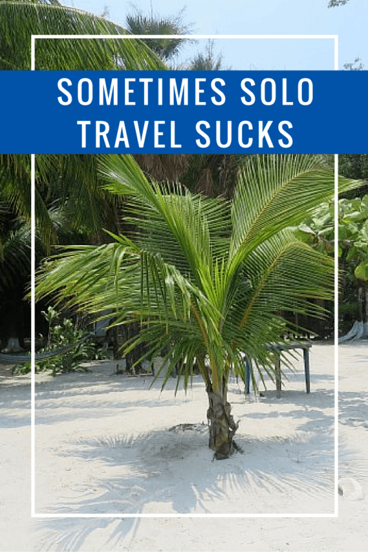 It's the truth: solo female travel can be absolutely fabulous but there are a few times when it's not perfect. Get a reality check at https://sightdoing.net/solo-travel-sucks-rio-dulce-livingston-guatemala/