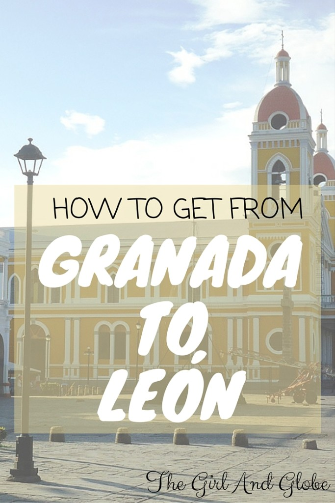 how to get from granada to leon nicaragua
