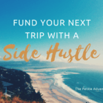 Fund Your Next Trip With a Side Hustle