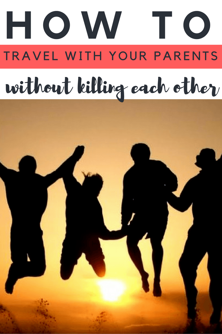 If you're an adult traveling with your parents, these tips will help you keep the peace on your family vacation!