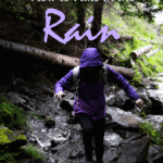 Need tips on how to hike in the rain and actually enjoy it? These easy recommendations will ensure your safety and a great time, no matter the weather.