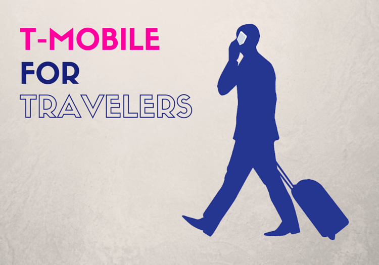 T-MOBILE INTERNATIONAL ROAMING FOR TRAVELERS