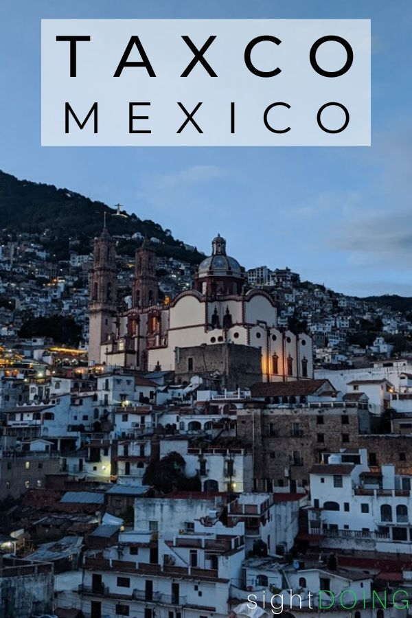 taxco mexico travel guide
