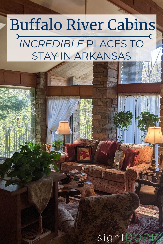 pinterest best buffalo river cabin rentals